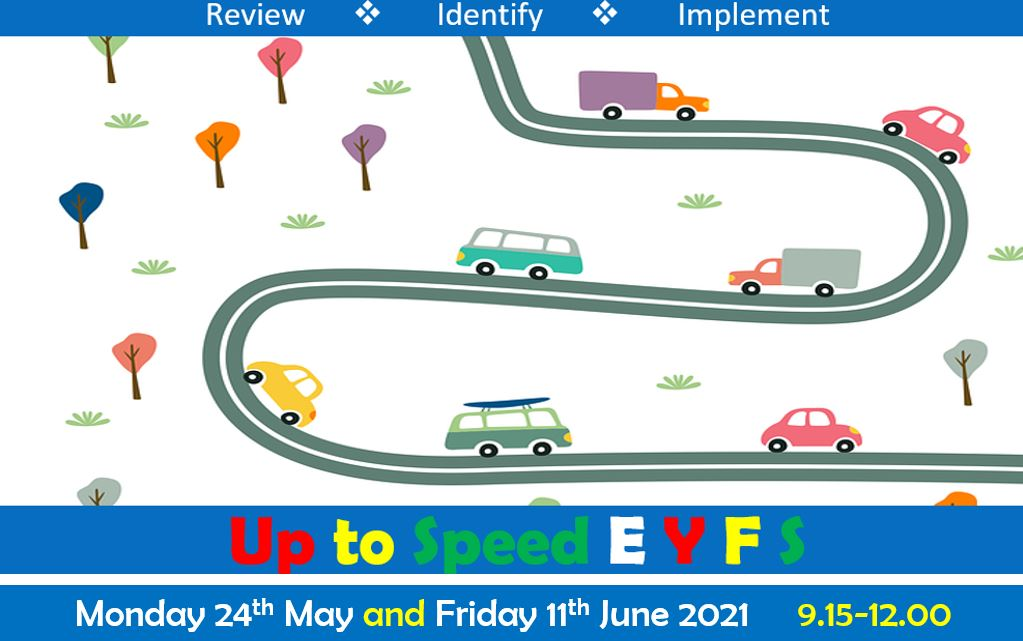 Up to Speed EYFS (2 day course)